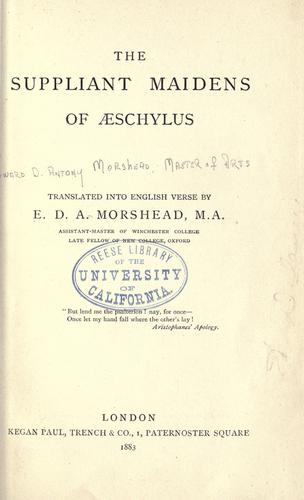 The suppliant maidens of Aeschylus by Aeschylus