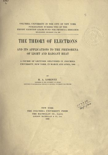 The theory of electrons by Hendrik Antoon Lorentz
