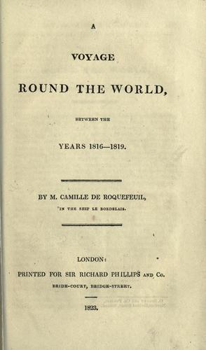 A voyage round the world, between the years 1816-1819