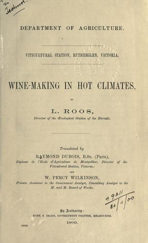 Wine-making in hot climates by L. Roos