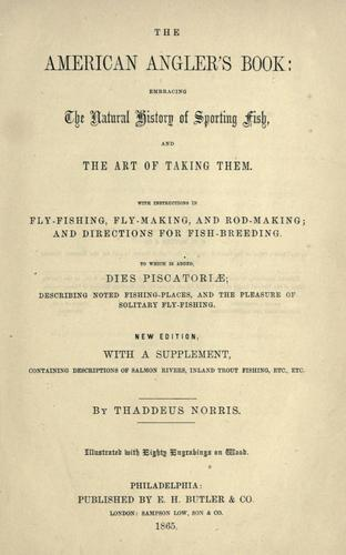 The American angler's book by Thaddeus Norris