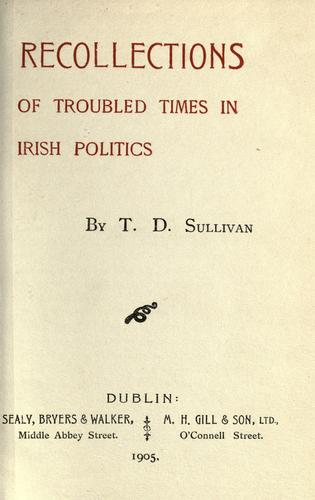 Recollections of troubled times in Irish politics.
